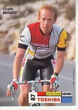 CYCLISME carte cycliste CHARLY BERARD  équipe TOSHIBA 1987 signée