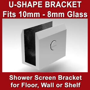 FLOOR, SHELF, WALL BRACKET FOR FRAMELESS SHOWER SCREENS - 10MM 8MM GLASS