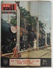 La Vie du Rail Notre Métier n°481- 1955 - Au Pays Landais le pin n'est plus roi