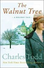 The Walnut Tree : A Holiday Tale by Charles Todd (2012, Hardcover) first edition