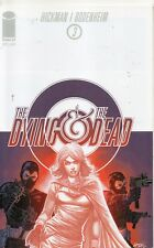 The Dying And The Dead #3 (NM)`15 Hickman/ Bodenheim