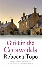 Guilt in the Cotswolds (Cotswold Mystery Series),Rebecca Tope