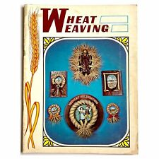 Vintage Wheat Weaving Craft Book Pamphlet 1977 Nature Hobby Wreaths Fans