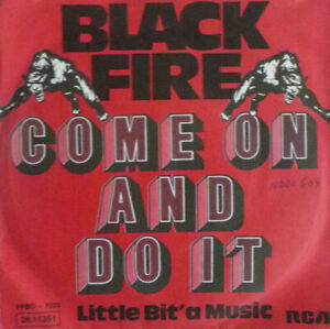 """7"""" 1975 RARE GLAM ! BLACK FIRE : Come On And Do It // MINT-? \"""
