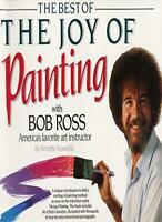 Best of the Joy of Painting By Robert H. Ross