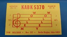 CB RADIO QSL Trading Card - MELLOW YELLOW - TOM BELCHER - BERLIN HEIGHTS OHIO