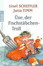 Üxe, der Fischstäbchen-Troll: Kindergeschichte von Ursel... | Buch | Zustand gut