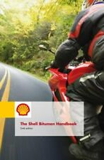 Shell Bitumen Handbook, 6th Edition by PH D Hunter, Robert: New