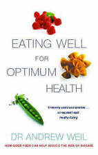 Very Good, Eating Well For Optimum Health: The Essential Guide to Food, Diet and