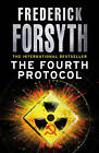 The Fourth Protocol by Frederick Forsyth new paperback book