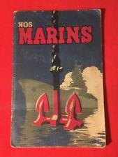 NOS MARINS SPÉCIALITÉS MARINE ILLUSTRATIONS HUMOUR 1943 CORRECT LIVRE ANCIEN