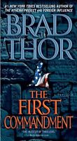 The First Commandment: A Thriller (The Scot Harvath Series) by Brad Thor