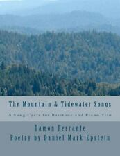 The Mountain and Tidewater Songs : A Song Cycle for Baritone and Piano Trio...