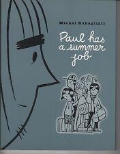 Paul Has a Summer Job TP Unread first printing Michael Rabagliati