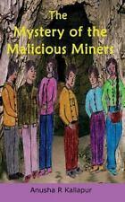 Swapna Mishra Mystery: The Mystery of the Malicious Miners by Anusha Kallapur...