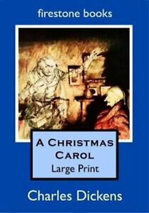 A Christmas Carol Large Print by Charles Dickens 9781909608221   Brand New