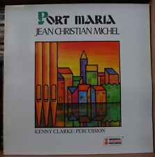 JEAN CHRISTIAN MICHEL/KENNY CLARKE  PORT MARIA FRENCH LP GENERAL RECORDS 1978