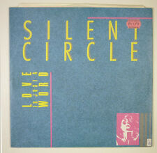 """12"""" Maxi - Silent Circle - Love Is Just A Word - B1671 - washed & cleaned"""