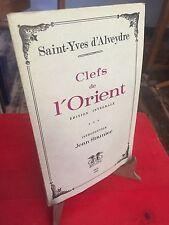 Clefs de l'Orient - Jean Saunier, Saint-Yves d'Alveydre - B1
