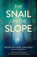 Snail on the Slope, Paperback by Strugatsky, Arkady; Strugatsky, Boris; Borma...