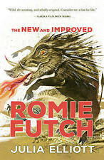 NEW The New and Improved Romie Futch by Julia Elliott