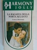 La ragazza della porta accantoMortimer caroleharmony jolly romanzi rosa amore