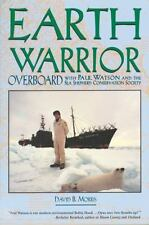 Earth Warrior: Overboard with Paul Watson and the Sea Shepherd Conservation