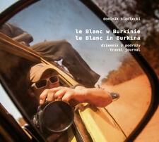 Le Blanc w Burkinie / Le Blanc in Burkina