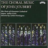 The Choral Music of John Joubert, Ashley Grote (organ),The Choir o, Audio CD, Ne