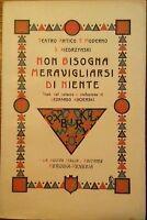 Kiedrzynski S. - NON BISOGNA MERAVIGLIARSI DI NIENTE (intonso) - 1930