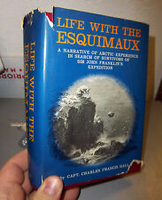 Life with the Esquimaux by Charles Francis Hall Hardcover 1970 printing, great