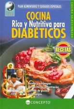 COCINA RICA Y NUTRITIVA PARA DIABÃTICOS (Coleccio