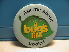 A BUG'S LIFE ASK ME ABOUT BOOKS DISNEY PIXAR MOVIE THEATER TELEVISION PINBACK