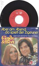"""7"""" CINDY & BERT --ABER AM ABEND DA SPIELT DER ZIGEUNER"""