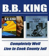 B.B. King - Completely Well / Live In Cook County Jail [CD]