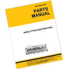 PARTS MANUAL FOR JOHN DEERE FF FERTILIZER GRAIN DRILL CATALOG SEED GRAIN GRASS