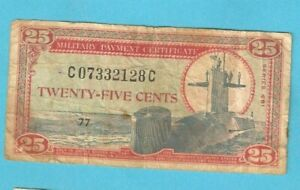 Series 681 Military Payment Certificate 25c  Twenty-Five Cents  Stk# KSLCLE
