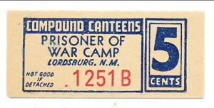 USA WWII POW Camp Chit NM-16-2-5 Lordsburg NM 5 Cent Prisoner of War Canteen