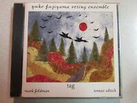 YUKO FUJIYAMA STRING ENSEMBLE TAG 1998 CD CONTEMPORARY JAZZ PIANO CELLO VIOLIN