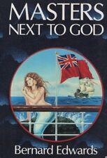 "BERNARD EDWARDS - ""MASTERS NEXT TO GOD"" -WELSH SEAFARING STORIES - 1st Edn(1986)"