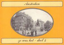 AMSTERDAM ZO WAS HET - DEEL 2 - Gerard Koppers