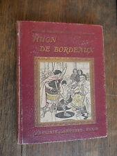 Les aventures de Huon de Bordeaux illustré   Contes héroïques de douce France