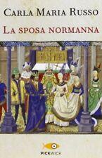 La Sposa Normanna Carla Maria Russo Piemme Pickwick