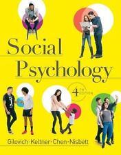 Social Psychology by Dacher Keltner, Tom Gilovich, Richard E. Nisbett and Serena