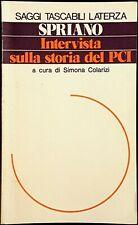 Paolo Spriano, Intervista sulla storia del PCI, Ed. Laterza, 1979