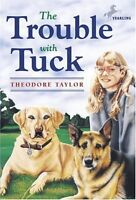 The Trouble with Tuck: The Inspiring Story of a Dog Who Triumphs Against All Odd