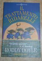 RODDY DOYLE ROWLING - IL TRATTAMENTO RIDARELLI - ED: SALANI - ANNO: 2001 (A9)