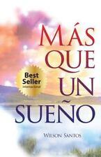 Mas Que un Sueño II by Wilson Santos (2014, Paperback)