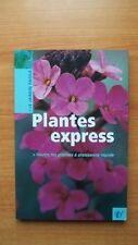 PLANTES EXPRESS toutes les plantes à croissance rapide