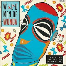 "THE WILD MEN OF WONGA ""WHY DON'T PRETTY GIRLS"" 7"""